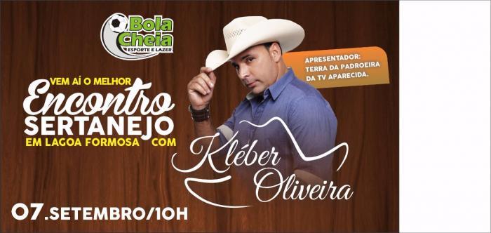 Encontro Sertanejo com Kléber Oliveira da TV Aparecida acontece neste 07 de setembro em Lagoa Formosa